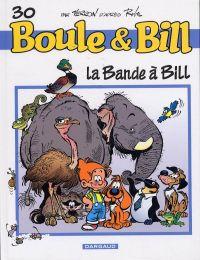 Boule et Bill T30 : La bande à Bill (0), bd chez Dargaud de Ferri, Veys, Corbeyran, Verron