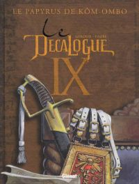 Le décalogue T9 : Le papyrus de Kôm-Ombo (0), bd chez Glénat de Giroud, Faure, Chagnaud