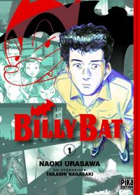 Billy Bat T1, manga chez Pika de Nagasaki, Urasawa