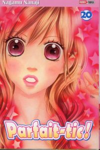 Parfait-tic ! T20, manga chez Panini Comics de Nanaji