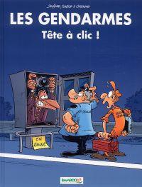 Les Gendarmes T12 : Tête à clic ! (0), bd chez Bamboo de Cazenove, Sulpice, Jenfèvre, Lunven