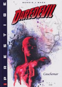 Daredevil - L'homme sans peur T1 : Cauchemar (1/2) (0), comics chez Panini Comics de Bendis, Mack, Quesada