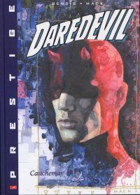 Daredevil - L'homme sans peur – Prestige, T2 : Cauchemar (2/2) (0), comics chez Panini Comics de Bendis, Mack