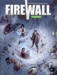 Firewall T1 : Tchernobyl (0), bd chez Bamboo de Bétaucourt, Dzialowski, Saint Blancat