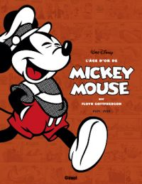 L'Age d'or de Mickey Mouse T2 : 1938-1939 (0), comics chez Glénat de Collectif, Gottfredson