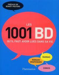 Les 1001 BD qu'il faut avoir lues dans sa vie, bd chez Flammarion de Collectif