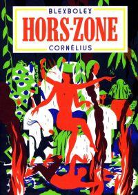 Hors-zone : , bd chez Cornelius de Blexbolex