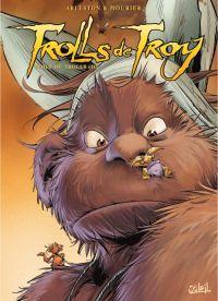 Trolls de Troy T16 : Poils de Troy (0), bd chez Soleil de Arleston, Mourier, Lamirand, Guth