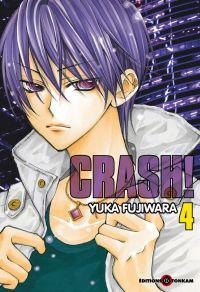 Crash !! T4, manga chez Tonkam de Fujiwara