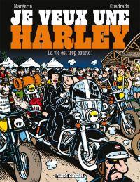 Je veux une Harley T1, bd chez Fluide Glacial de Cuadrado, Margerin