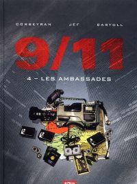 9 11 T4 : Les ambassades (0), bd chez 12 bis de Bartoll, Corbeyran, Jef, Charrance