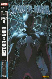 Spider-Man (revue) – V 2, T94 : Retour au noir (0), comics chez Panini Comics de Straczynski, Aguirre-Sacasa, David, Ellis, Chen, Eaton, Garney, Deodato Jr, Milla, Beredo, Kemp