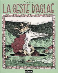 La geste d'Aglaé, bd chez Misma de Simon