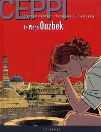 Stéphane Clément T13 : Le piège ouzbèke (0), bd chez Le Lombard de Ceppi