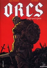 Orcs : Forgés pour la guerre (0), comics chez Gallimard de Nicholls, Flood