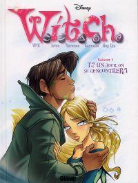 Witch T7 : Un jour, on se rencontrera (0), bd chez Glénat de Collectif