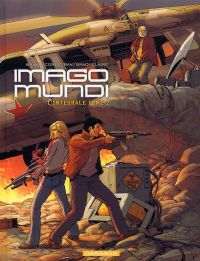 Imago Mundi T2 : L'intégrale tome 2 (0), bd chez Dargaud de Braquelaire, Corbeyran, Brahy, Marquebreucq
