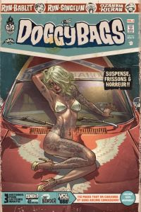 Doggybags T2 : Elwood and the freak bitches / The border / Vol express 666 (0), comics chez Ankama de Ozanam, Run, Kieran, Singelin, Bablet, Mojojojo