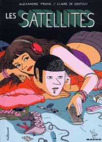Les Satellites, bd chez Gallimard de Franc, de Gastold