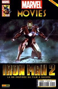 Marvel Movies T1 : Iron Man 2 (0), comics chez Panini Comics de Casey, Theroux, Camp, Green, Ruiz, Kitson, Lim, Doe, Milla, Hannin, Granov