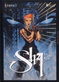 Sha T2 : Soul Wound (0), bd chez Soleil de Mills, Ledroit