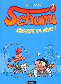 Schumi T2 : Handicapé toi-même ! (0), bd chez Paquet de Zidrou, E411