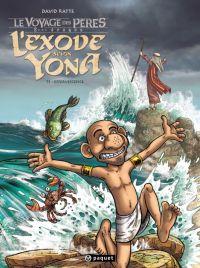L'Exode selon Yona T3 : Effervescence (0), bd chez Paquet de Ratte, Lavialle