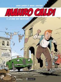 Mauro Caldi T4 : La Baie des menteurs (0), bd chez Paquet de Lapière, Constant, Constant