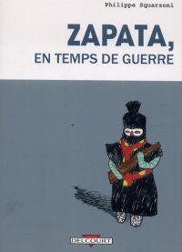 Zapata en temps de guerre, bd chez Delcourt de Squarzoni