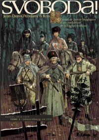 Svoboda ! T2 : Iekaterinbourg, été 1918, bd chez Futuropolis de Kris, Pendanx