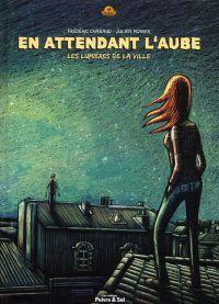 En attendant l'aube : , bd chez Poivre et sel de Chabaud, Monier