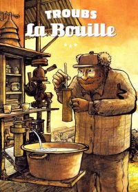La Bouille, bd chez Rackham de Troub's