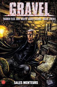 Gravel T1 : Sales menteurs (0), comics chez Panini Comics de Ellis, Wolfer, Caceres, Jimenez, Waller, Juanmar