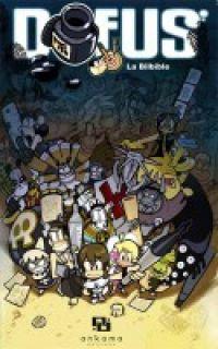 Dofus : La Bilbible, manga chez Ankama de Mojojojo, Ancestral z