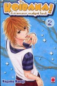 Koibana - l'amour malgré tout  T2, manga chez Panini Comics de Nanaji