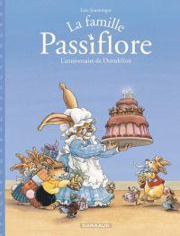 La Famille Passiflore T1 : L'anniversaire de Dentdelion (0), bd chez Dargaud de Jouannigot
