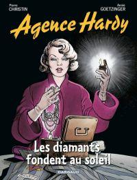 L'agence Hardy T7 : Les diamants fondent au soleil, bd chez Dargaud de Christin, Goetzinger