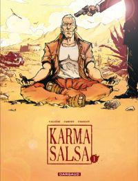 Karma Salsa T1, bd chez Dargaud de Charlot, Callede, Campoy, Sutter