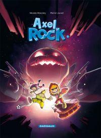 Axel Rock T2 : Mission astérovore (0), bd chez Dargaud de Moustey, Loyvet