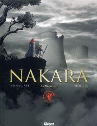 Nakara T2 : Deviants (0), bd chez Glénat de Boisserie, Rollin, Chagnaud