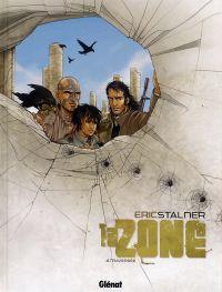 La zone T4 : Traversée (0), bd chez Glénat de Stalner, Pradelle