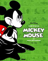 L'Age d'or de Mickey Mouse T3 : 1939-1940 (0), comics chez Glénat de Gottfredson