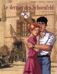 Le dernier des Schoenfeld T2 : L'amour de Fanny (0), bd chez Glénat de Bartoll, Bartoll, Hervan, Kathelyn