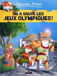 Géronimo Stilton T6 : On a sauvé les Jeux Olympiques ! (0), bd chez Glénat de Stilton