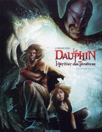 Le Dauphin, Héritier des ténèbres  T2 : Le Chevalier à la croix, bd chez Drugstore de L'Hermenier, Cossu, Guillo