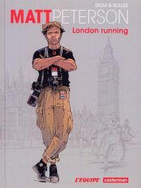Matt Peterson T1 : London running (0), bd chez Casterman de Bollée, Stom