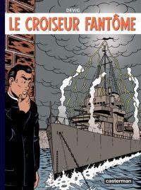 Le Croiseur fantôme T1, bd chez Casterman de Devig, Paganotto
