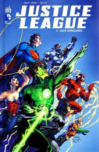 Justice League – New 52, T1 : Aux origines (0), comics chez Urban Comics de Johns, Lee, Aviña, Hi-fi colour, Sinclair, Eltaeb