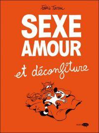 Sexe, amour et déconfiture, bd chez Marabout de Tarrin