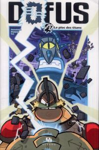 Dofus T17 : Le ploc des titans, manga chez Ankama de Tot, Mojojojo, Ancestral z
